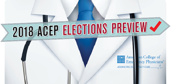 2018 ACEP ELECTIONS PREVIE W