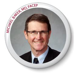 Michael Baker, MD, FACEP (Michigan)