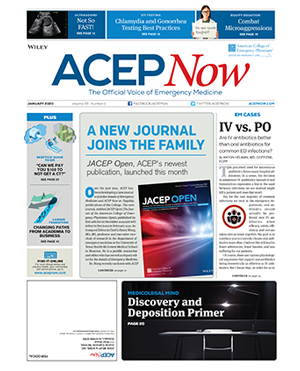 ACEP Now: Vol 39 – No 01 – January 2020