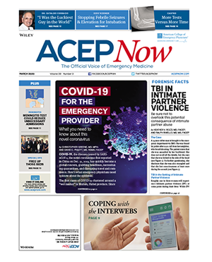 ACEP Now: Vol 39 – No 03 – March 2020