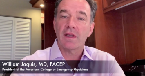 Dr. William Jaquis has been sending video updates to ACEP members during this crisis. View the videos at www.acep.org/president-COVID-videos.