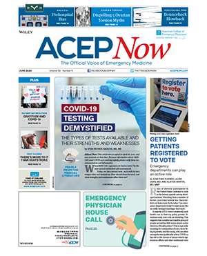 ACEP Now: Vol 39 – No 06 – June 2020