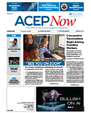 ACEP Now: Vol 40 – No 01 – January 2021